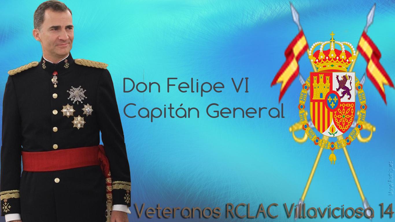 Don Felipe VI, nuestro Capitán General